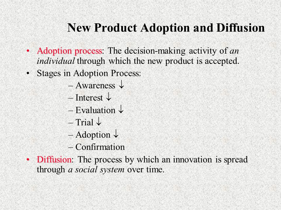 New Product Adoption and Diffusion
