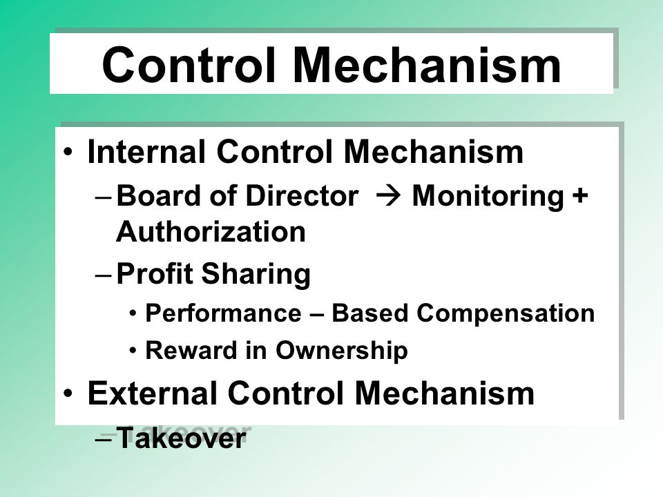 Control Mechanism Internal Control Mechanism