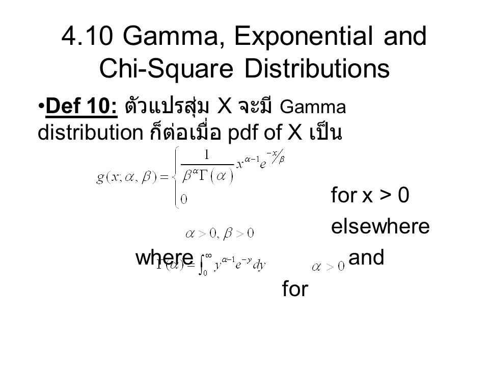 4.10 Gamma, Exponential and Chi-Square Distributions