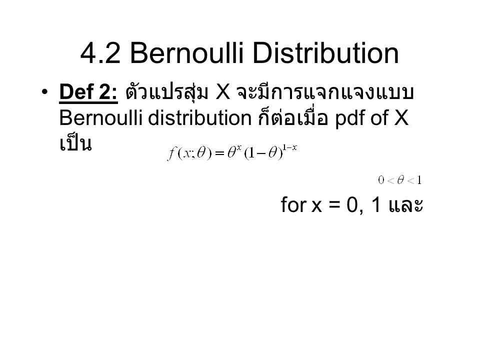 4.2 Bernoulli Distribution