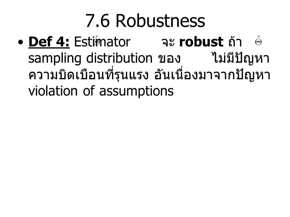 7.6 Robustness