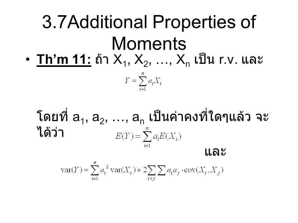 3.7Additional Properties of Moments