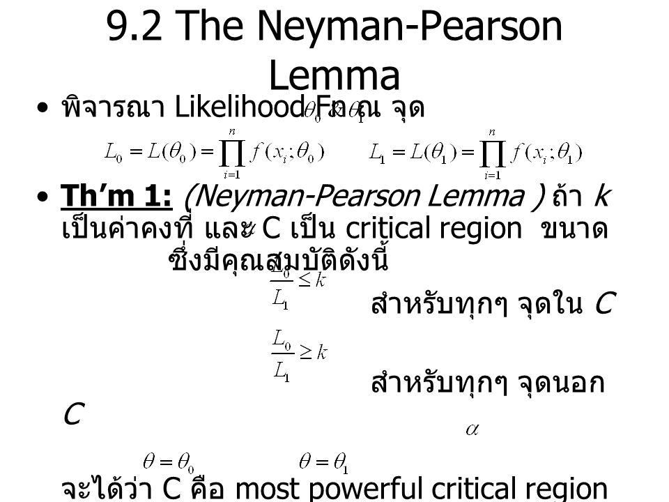 9.2 The Neyman-Pearson Lemma