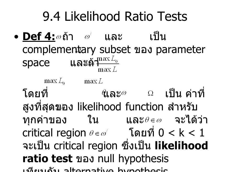 9.4 Likelihood Ratio Tests