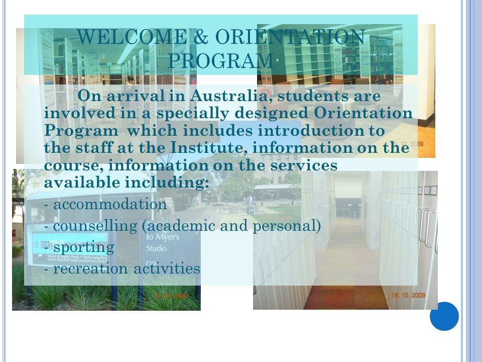 WELCOME & ORIENTATION PROGRAM