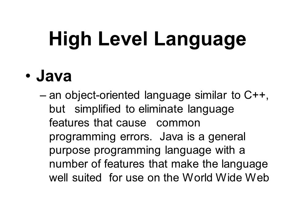 High Level Language Java