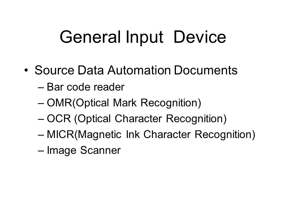 General Input Device Source Data Automation Documents Bar code reader