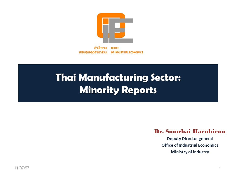 Thai Manufacturing Sector: Minority Reports