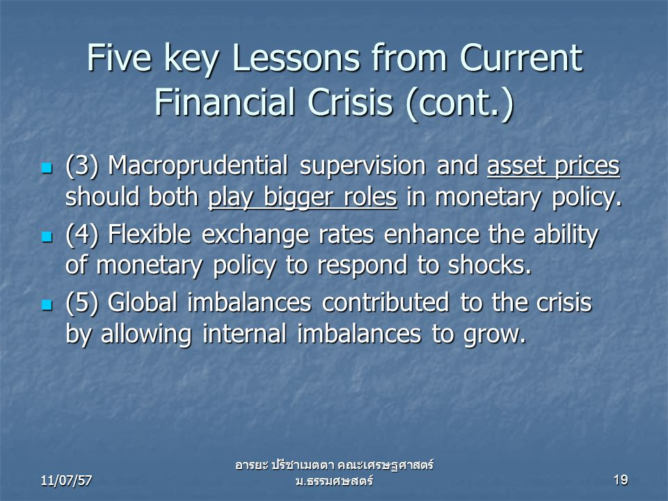 Five key Lessons from Current Financial Crisis (cont.)