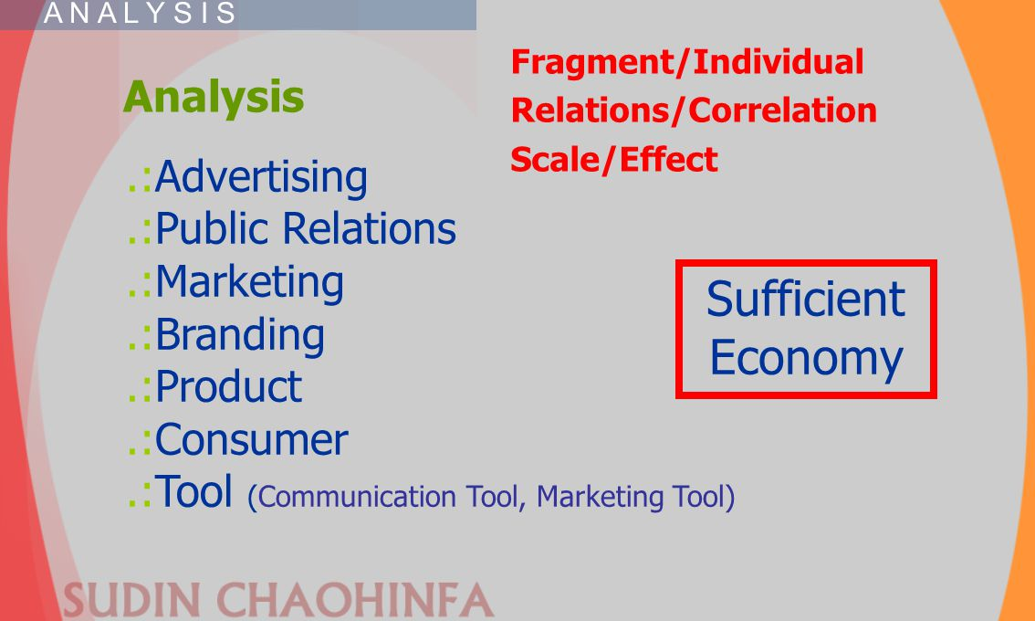 Sufficient Economy Analysis