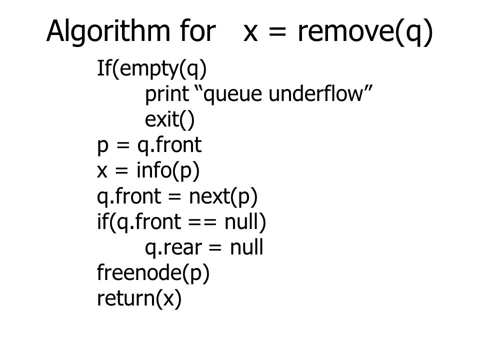 Algorithm for x = remove(q)