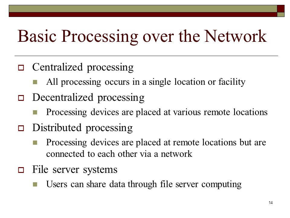 Basic Processing over the Network