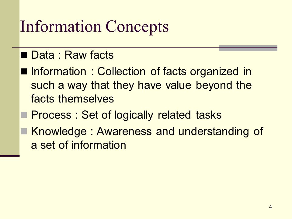 Information Concepts Data : Raw facts