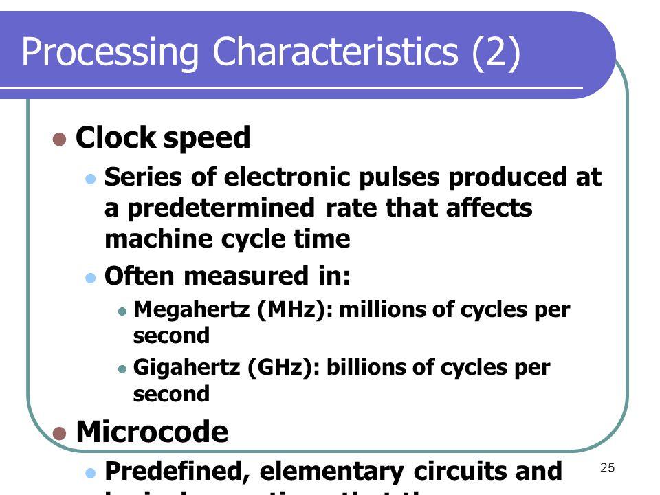 Processing Characteristics (2)