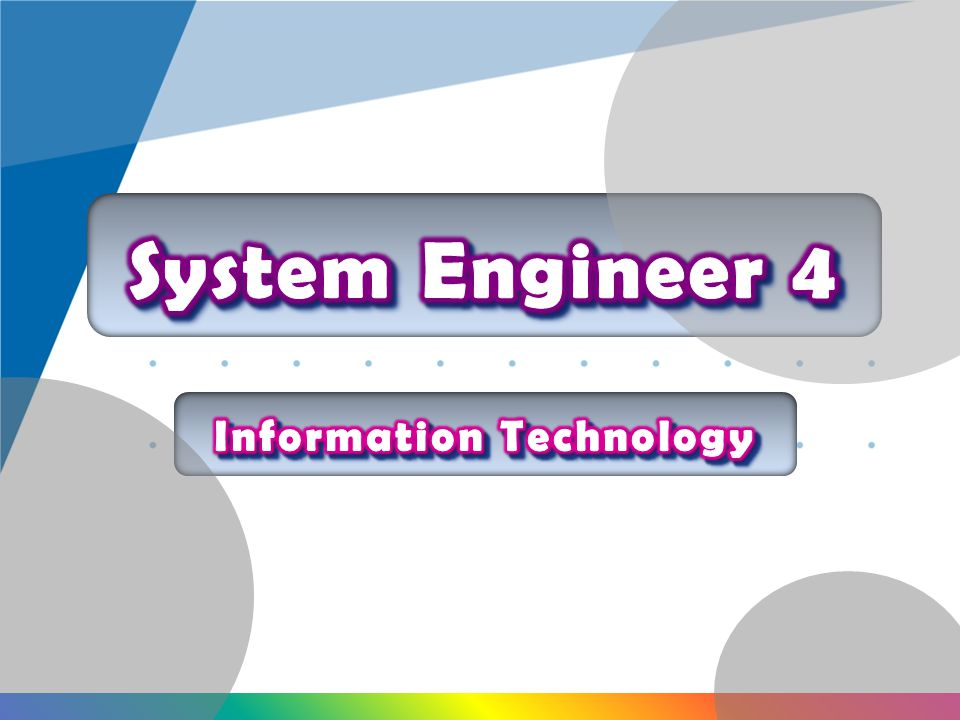 System Engineer 4 Information Technology