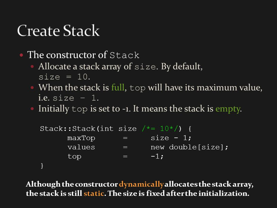 Create Stack The constructor of Stack
