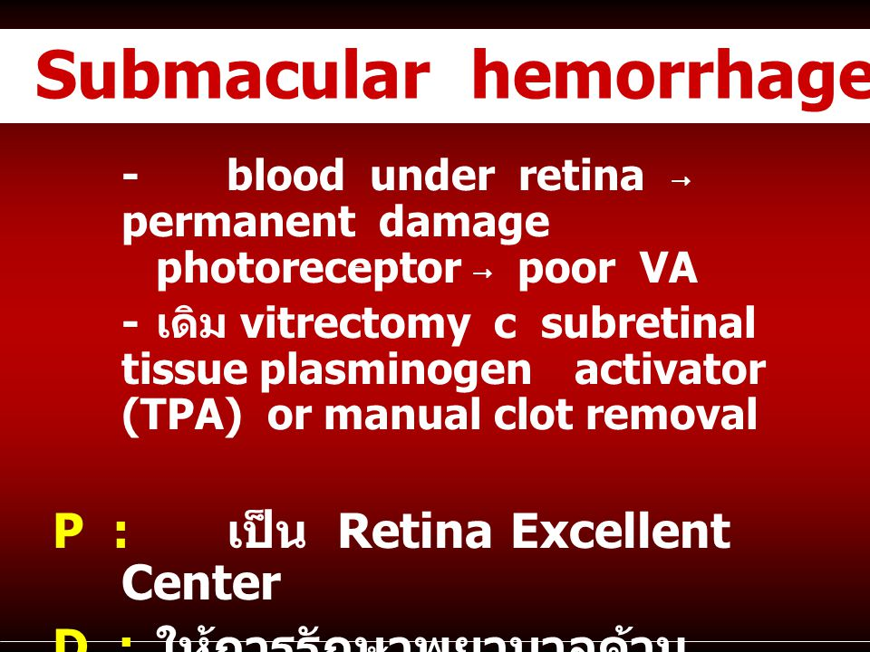 Submacular hemorrhage
