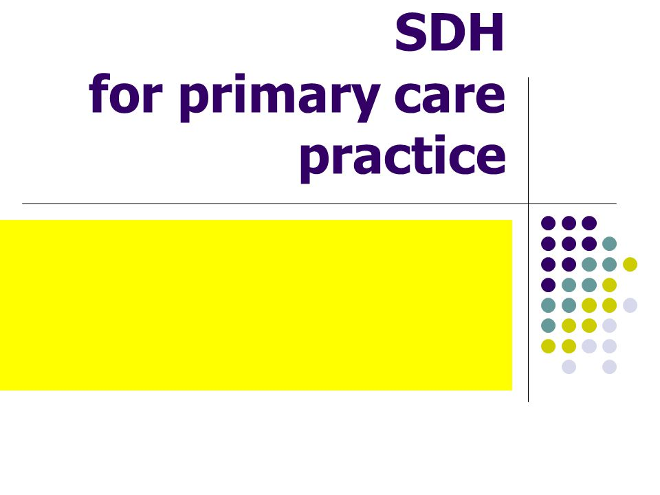 SDH for primary care practice