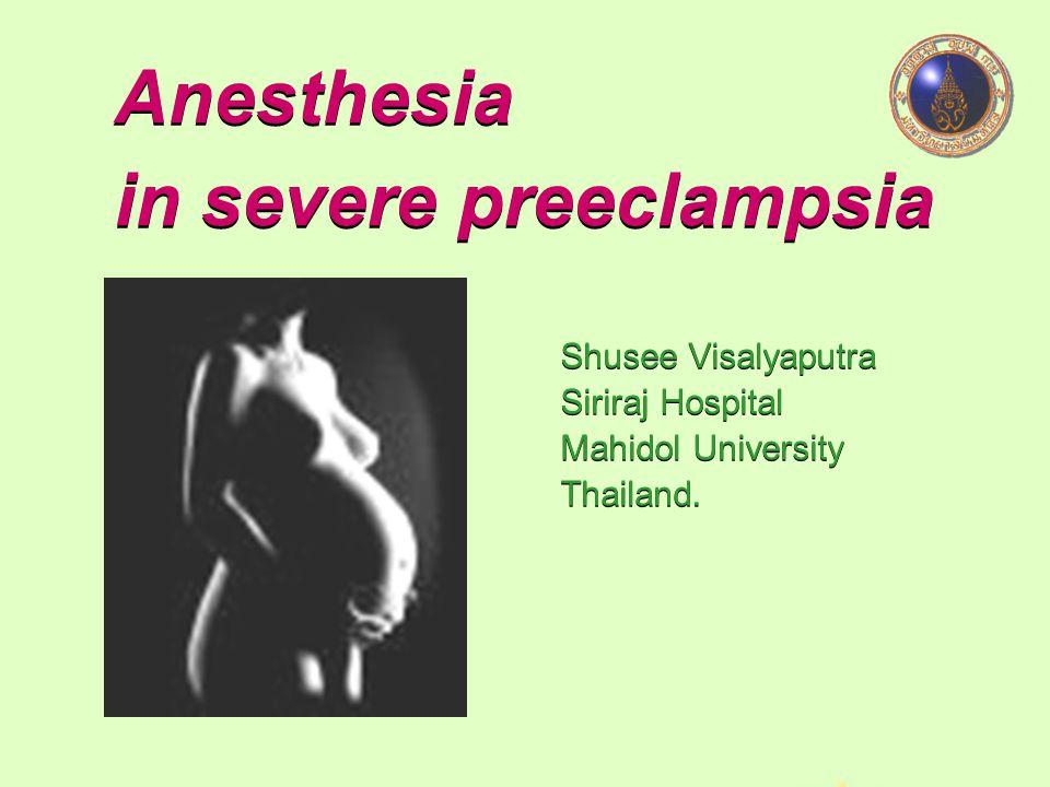 Anesthesia in severe preeclampsia