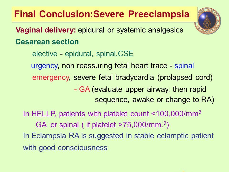 Final Conclusion:Severe Preeclampsia