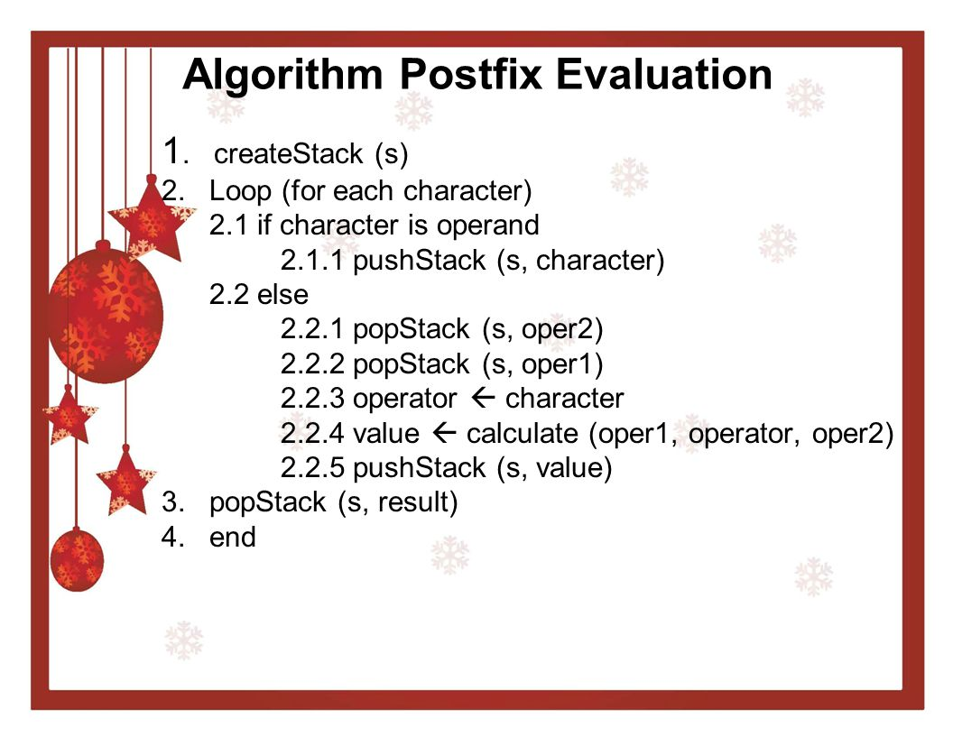 Algorithm Postfix Evaluation
