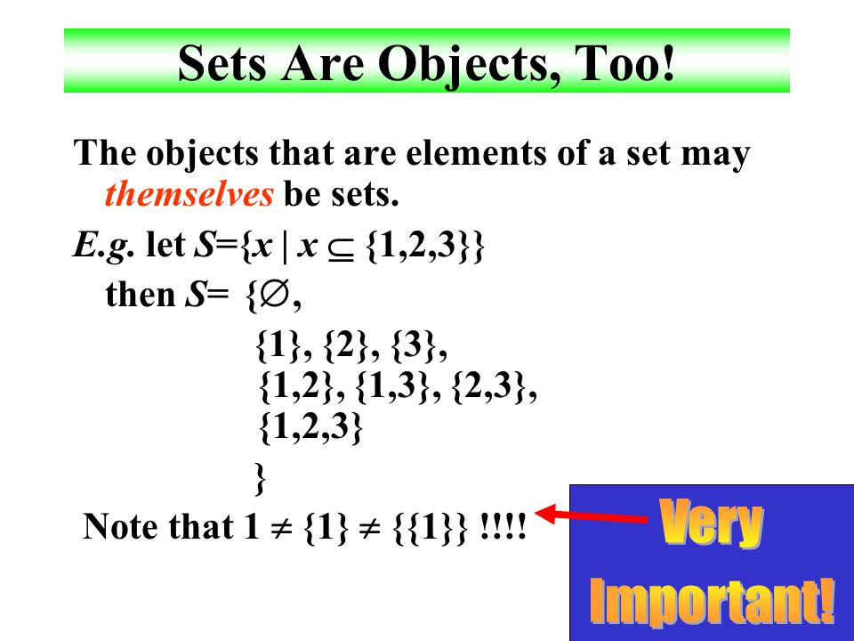 Sets Are Objects, Too! Very Important!