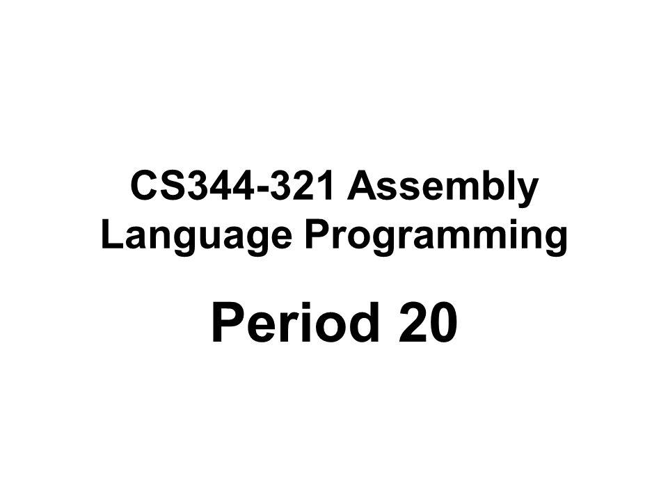 CS344-321 Assembly Language Programming