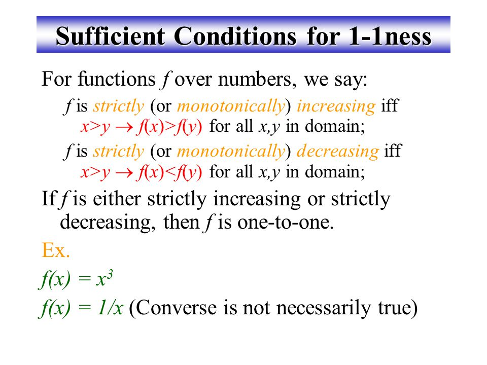 Sufficient Conditions for 1-1ness