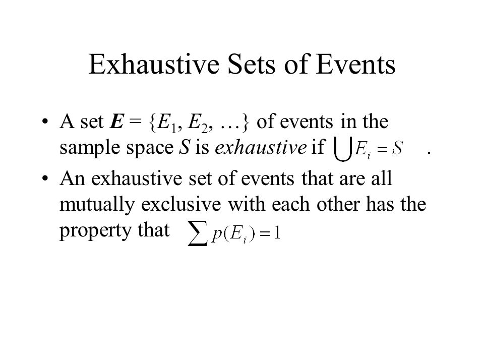 Exhaustive Sets of Events