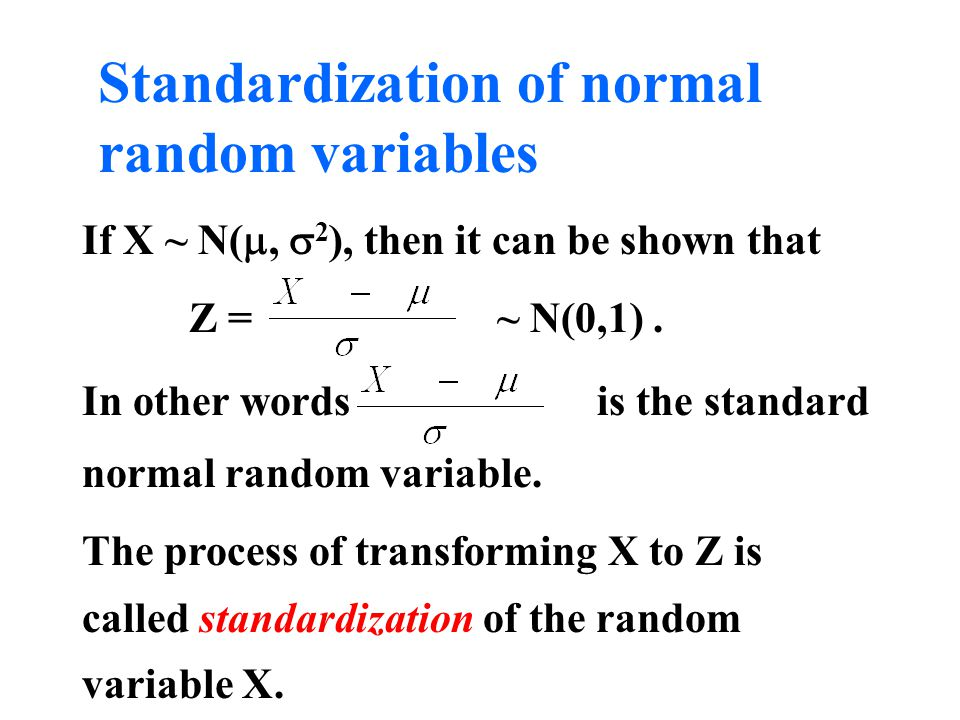 Standardization of normal random variables