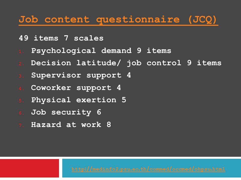 Job content questionnaire (JCQ)