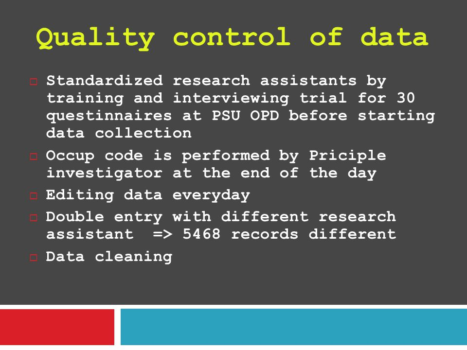 Quality control of data
