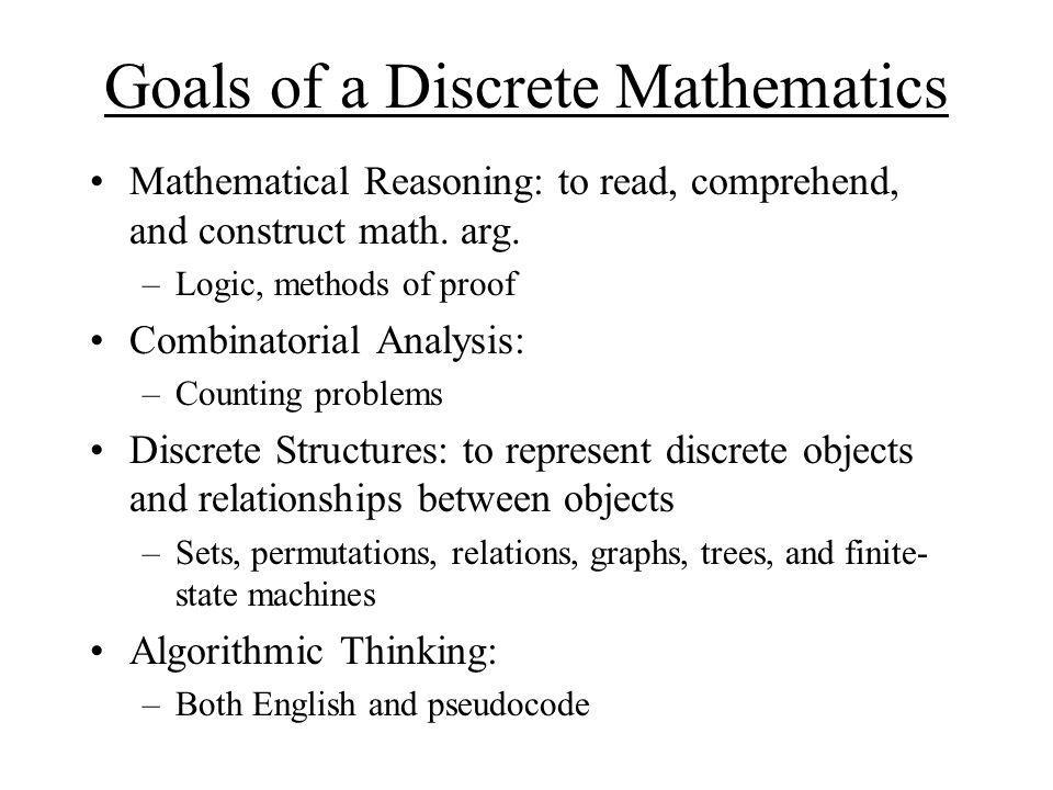 Goals of a Discrete Mathematics