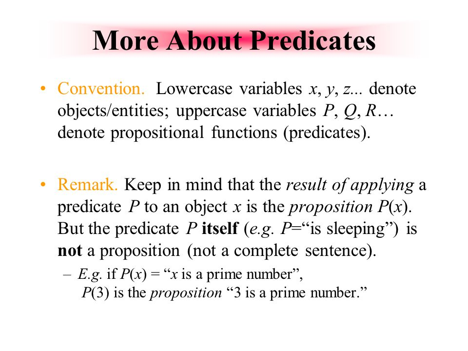 More About Predicates