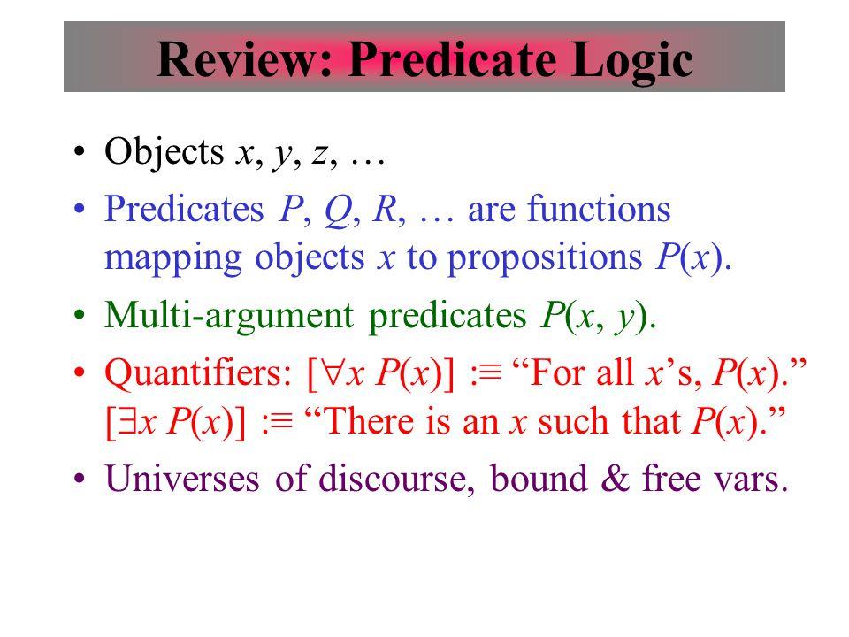 Review: Predicate Logic