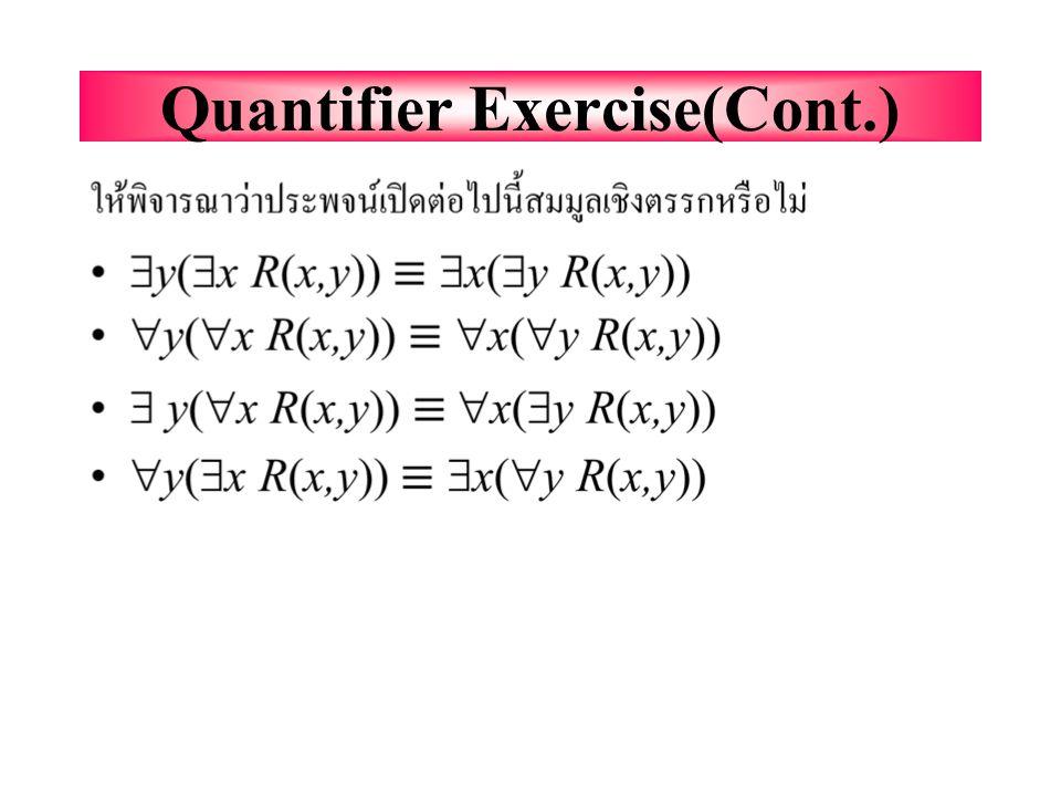 Quantifier Exercise(Cont.)