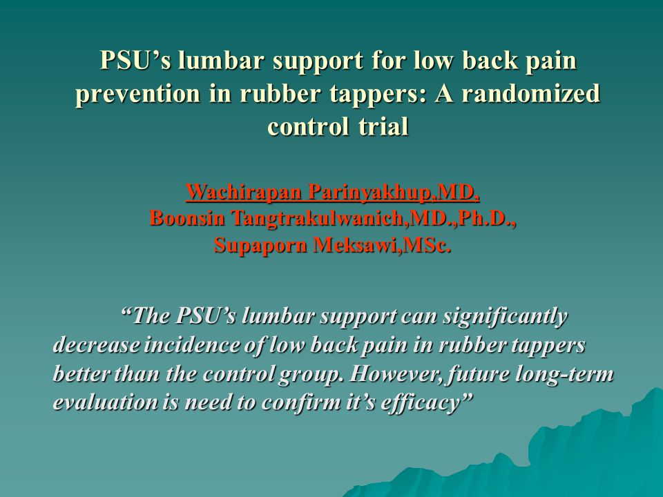 PSU's lumbar support for low back pain prevention in rubber tappers: A randomized control trial