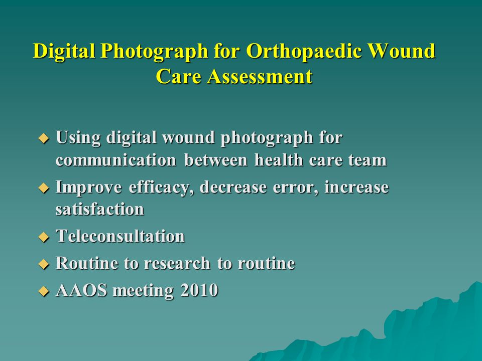 Digital Photograph for Orthopaedic Wound Care Assessment