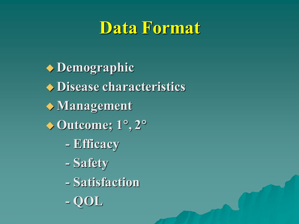 Data Format Demographic Disease characteristics Management