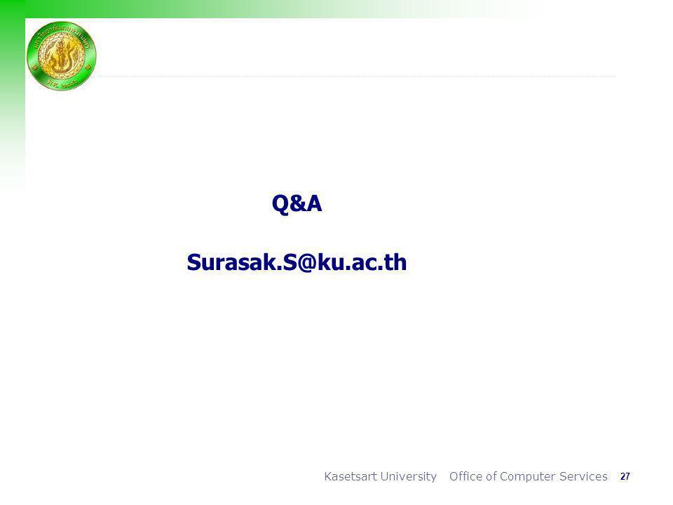 Q&A Surasak.S@ku.ac.th