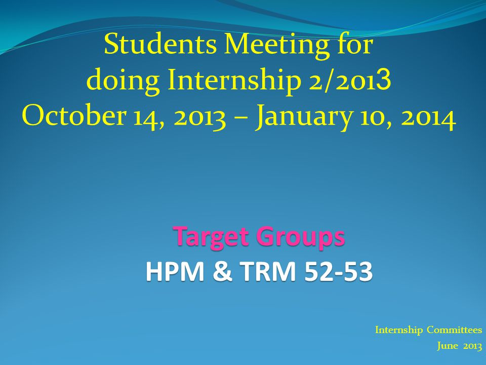 Internship Committees June 2013