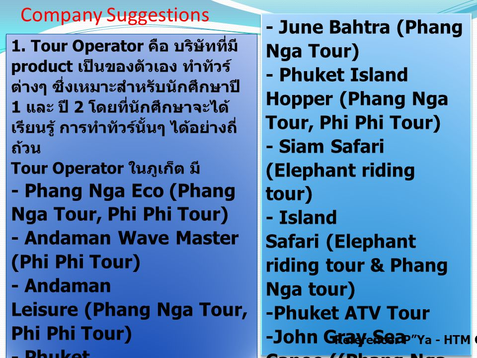 Company Suggestions - June Bahtra (Phang Nga Tour)