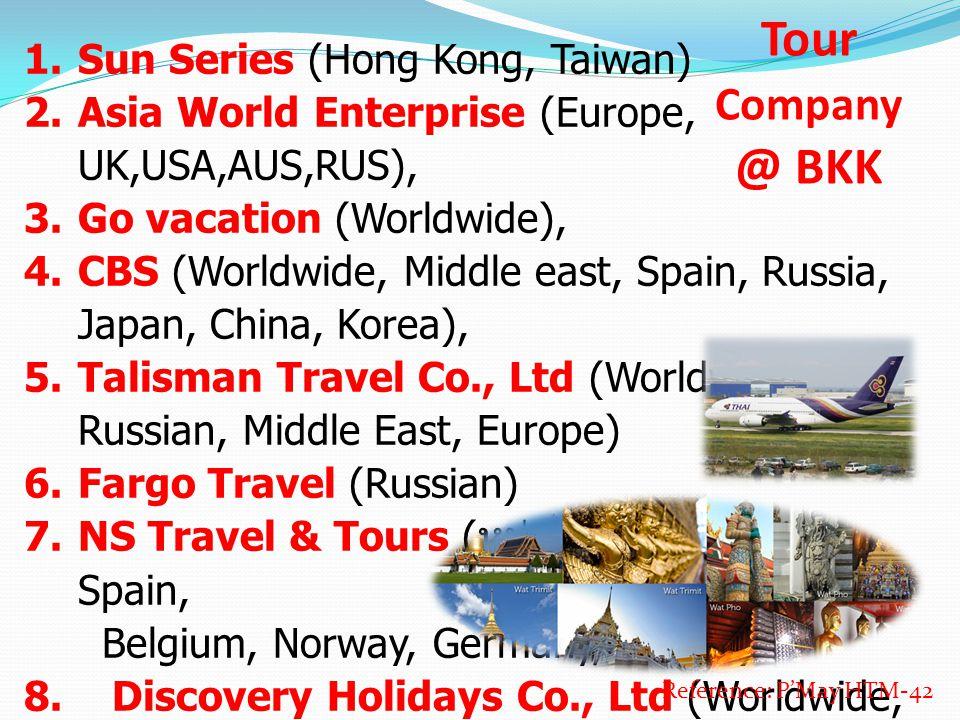 Tour Company @ BKK Sun Series (Hong Kong, Taiwan)
