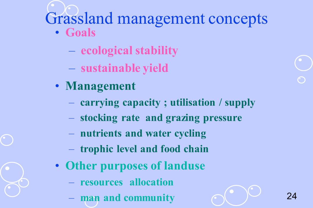 Grassland management concepts