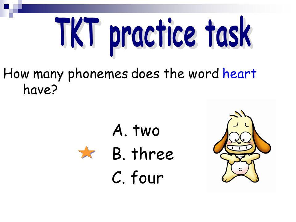 B. three C. four TKT practice task