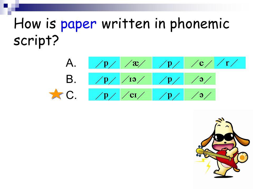 How is paper written in phonemic script