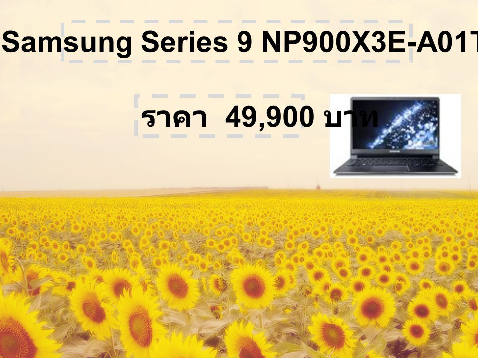 รุ่น Samsung Series 9 NP900X3E-A01TH