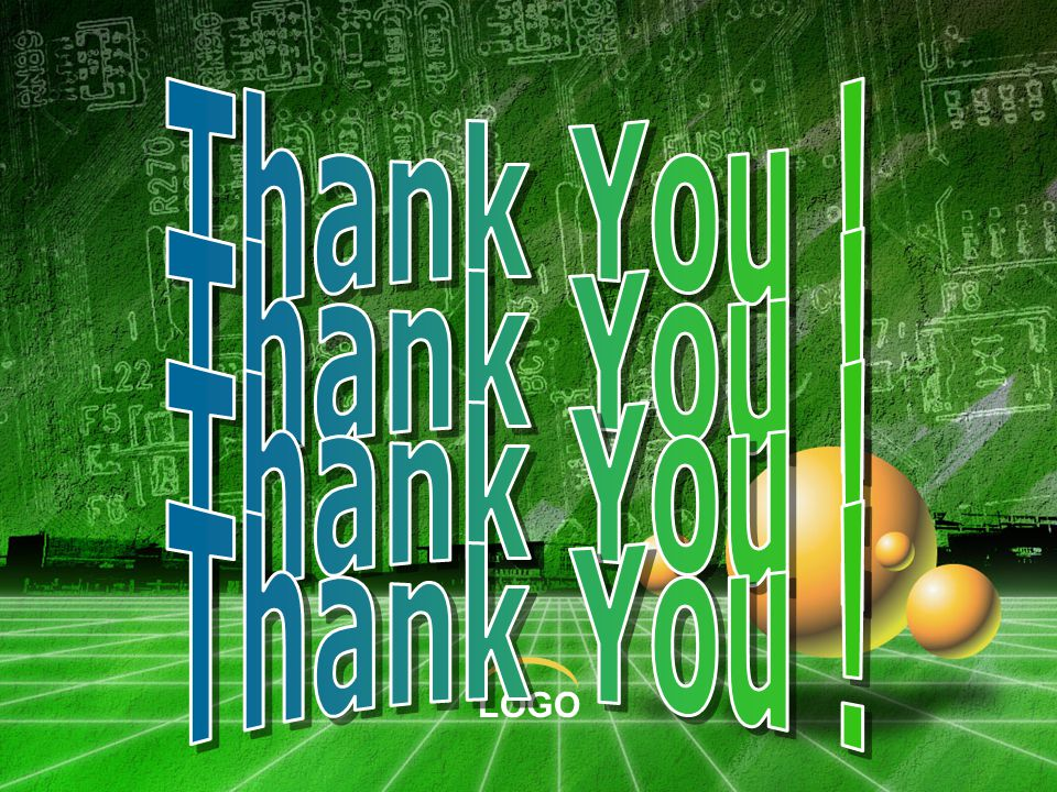 Thank You ! Thank You ! Thank You ! Thank You !