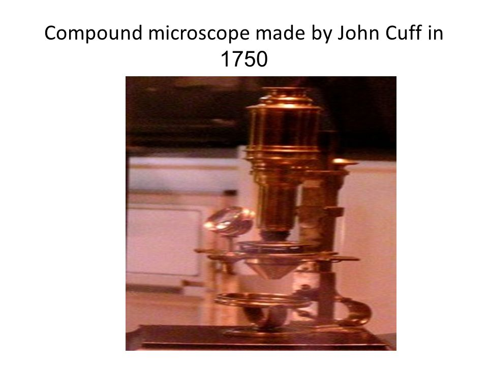 Compound microscope made by John Cuff in 1750