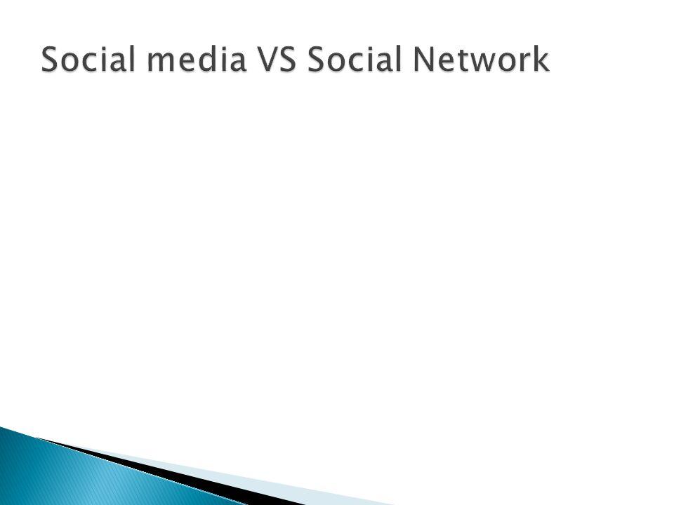 Social media VS Social Network
